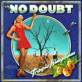 Tragic kingdom /  No Doubt.