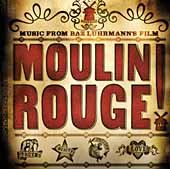 Moulin Rouge! : [music from Baz Luhrmann's film]