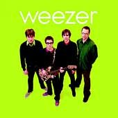 Weezer [the green album].