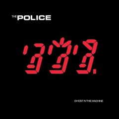 Ghost in the machine /  The Police.