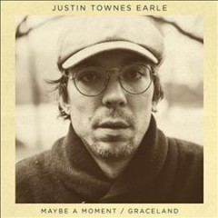Kids in the street /  Justin Townes Earle. - Justin Townes Earle.