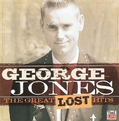 The great lost hits /  George Jones.