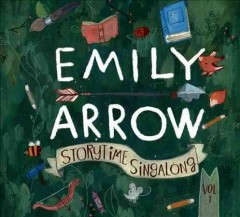 Storytime singalong.  Emily Arrow.
