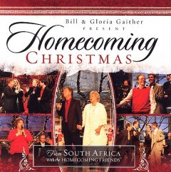 Homecoming Christmas : from South Africa / with the Homecoming Friends. - with the Homecoming Friends.