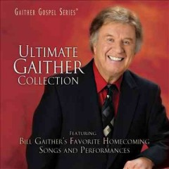 Ultimate Gaither collection.