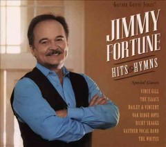 Hits & hymns /  Jimmy Fortune.