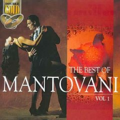 The best of Mantovani.