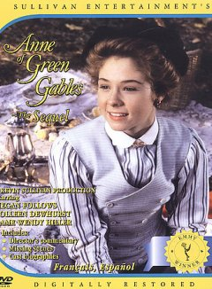 Anne of Green Gables : the sequel / A Kevin Sullivan Production ; produced by Anne of Green Gables II Productions (1986) Inc. in association with the Canadian Broadcasting Corporation, the Disney Channel and PBS/Wonderworks ; produced, written and edited by Kevin Sullivan. - A Kevin Sullivan Production ; produced by Anne of Green Gables II Productions (1986) Inc. in association with the Canadian Broadcasting Corporation, the Disney Channel and PBS/Wonderworks ; produced, written and edited by Kevin Sullivan.