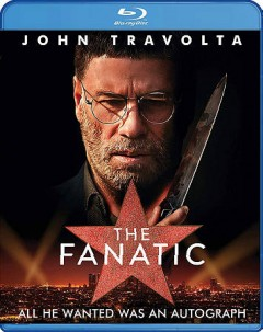 The fanatic /  Daniel Grodnik Productions ; Fig Production Group ; written and directed by Fred Durst. - Daniel Grodnik Productions ; Fig Production Group ; written and directed by Fred Durst.