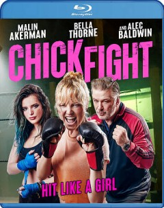 Chick fight /  directed by Paul Leyden. - directed by Paul Leyden.