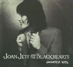 Greatest hits /  Joan Jett and The Blackhearts.