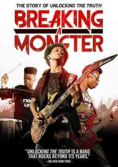 Breaking a monster : the story of Unlocking the Truth / a Black Label Media production in association with SeeThink Films ; a film by Luke Meyer ; directed by Luke Meyer ; produced Tom Davis ; produced by Molly Smith, Thad Luckinbill, Trent Luckinbill ; written by Luck Meyer, Brad Turner