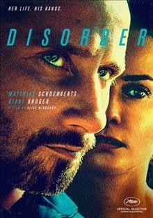 Disorder /  written by Alice Winocour with Jean-Stéphane Bron ; directed by Alice Winocour.