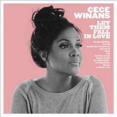 Let them fall in love /  CeCe Winans. - CeCe Winans.