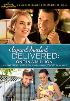 Signed, sealed, delivered : one in a million / Hallmark Movies & Mysteries presents ; produced by Harvey Kahn ; story by Martha Williamson & Brandi Harkonen ; teleplay by Martha Williamson ; directed by Kevin Fair.