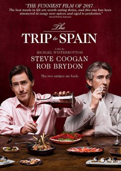The trip to Spain /  director, Michael Winterbottom. - director, Michael Winterbottom.
