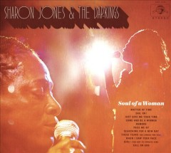 Soul of a woman /  Sharon Jones & the Dap-kings.