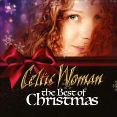The best of Christmas /  Celtic Woman.