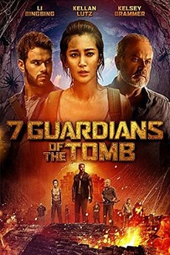 7 guardians of the tomb /  Gravitas Ventures, Archlight Films International and Grand Canal Pictures present ; producers, Gary Hamilton [and four others] ; screenplay by Kimble Rendall and Paul Steheli ; directed by Kimble Rendall.