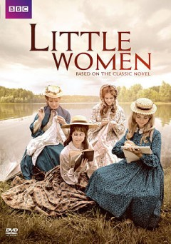 Little women /  written by Louisa M. Alcott ; dramatised by Denis Constanduros and Alistair Bell ; producer, John McRae ; directed by Paddy Russell.