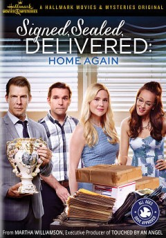 Signed, sealed, delivered : home again / Hallmark Movies & Mysteries presents ; produced by Harvey Kahn ; created by Martha Williamson ; written by Martha Williamson ; directed by Kevin Fair. - Hallmark Movies & Mysteries presents ; produced by Harvey Kahn ; created by Martha Williamson ; written by Martha Williamson ; directed by Kevin Fair.