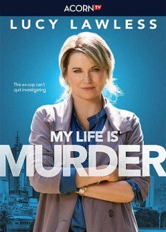 My life is murder [season 1] [3-disc set] /  Network Ten and Screen Australia present ; in association with Film Victoria ; a CJZ production ; producers, Elisa Argenzio, Claire Tonkin ; written by Matt Ford, Peter Gawler, Ainslie Clouston, Chris Hawkshaw, Claire Tonkin, Tim Pye, Monica Zanetti, Paul Bennett, Chris Corbett ; directed by Leah Purcell, Mat King, Jovita O'Shaughnessy, Ben C. Lucas. - Network Ten and Screen Australia present ; in association with Film Victoria ; a CJZ production ; producers, Elisa Argenzio, Claire Tonkin ; written by Matt Ford, Peter Gawler, Ainslie Clouston, Chris Hawkshaw, Claire Tonkin, Tim Pye, Monica Zanetti, Paul Bennett, Chris Corbett ; directed by Leah Purcell, Mat King, Jovita O'Shaughnessy, Ben C. Lucas.