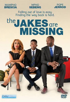 The Jakes are missing /  written by Bianca Isaac ; directed by Figjam. - written by Bianca Isaac ; directed by Figjam.