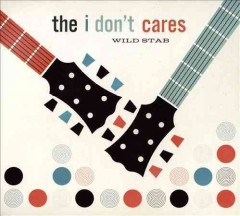 Wild stab /  The I Don't Cares.