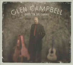 Ghost on the canvas /  Glen Campbell.