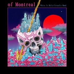 White is relic/Irrealis mood /  Of Montreal. - Of Montreal.