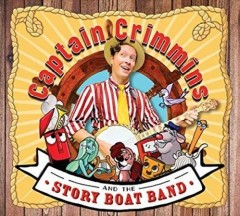 All aboard /  Captain Crimmins & the Story Boat Band. - Captain Crimmins & the Story Boat Band.