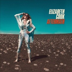 Aftermath /  Elizabeth Cook.