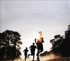 You're not as ______ as you think /  Sorority Noise. - Sorority Noise.