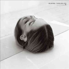 Trouble will find me /  the National. - the National.
