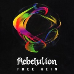 Free rein /  Rebelution.