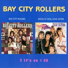 Bay City Rollers ; Rock n' roll love letter / Bay City Rollers.