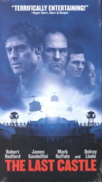 The last castle /  DreamWorks Pictures presents a Robert Lawrence production ; producer, Robert Lawrence ; screenplay writer, David Scarpa, Graham Yost ; story, David Scarpa ; director, Rod Lurie.