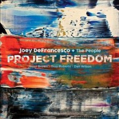 Project Freedom /  Defrancesco & The People.