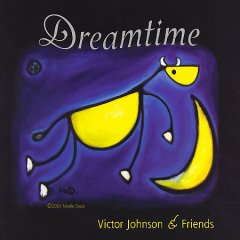 Dreamtime /  Victor Johnson & friends. - Victor Johnson & friends.