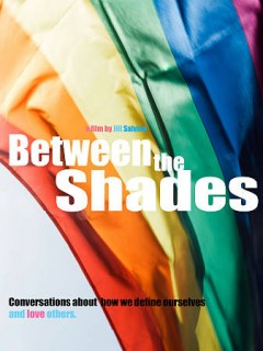 Between the shades /  a Jill Salvino film ; Just Jill Productions presents ; directed by Jill Salvino ; producer, Rogers Hartmann. - a Jill Salvino film ; Just Jill Productions presents ; directed by Jill Salvino ; producer, Rogers Hartmann.