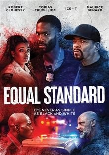 Equal standard /  First Born Productions LLC in association with Digital Seven LLC ; produced by Taheim Bryan, Anthony