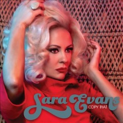 Copy that /  Sara Evans. - Sara Evans.