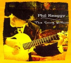 The song within /  Phil Keaggy.