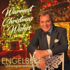 Warmest Christmas wishes /  Engelbert Humperdinck. - Engelbert Humperdinck.