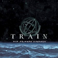 My private nation /  Train.