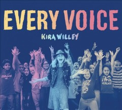 Every voice /  Kira Willey. - Kira Willey.