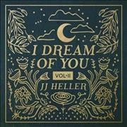 I Dream of You Volume II /  J J Heller.