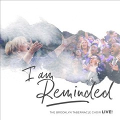 I am reminded : the Brooklyn Tabernacle Choir live!
