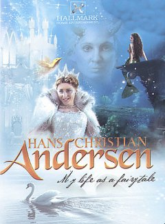 My life as a fairytale : Hans Christian Andersen / Hallmark Entertainment presents a Mat 1 Production and Family Home Entertainment ; producers, Davina Belling, Clive Parsons, Paul Lowin ; screenplay writer, Kit Hesketh Harvey ; director, Philip Saville. - Hallmark Entertainment presents a Mat 1 Production and Family Home Entertainment ; producers, Davina Belling, Clive Parsons, Paul Lowin ; screenplay writer, Kit Hesketh Harvey ; director, Philip Saville.