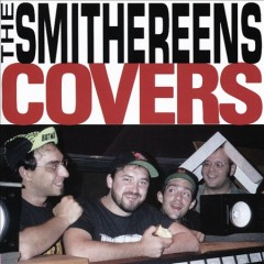 Covers /  The Smithereens. - The Smithereens.